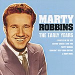 Marty Robbins Marty Robbins - The Early Years