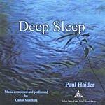 Paul Haider Deep Sleep