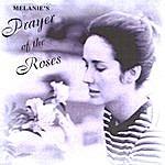 Melanie Prayer Of The Roses