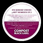 "Robert Owens Black Label #78 ""Art"" Remix Ep 2 - Remixes By Christo, Snuff Crew, Niedermeier & Whitehead, Si-Tew, Matthias Heilbronn & Joeski, John Gazoo"