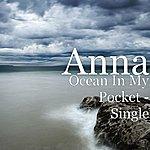 Anna Ocean In My Pocket - Single