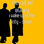 The Fall I Wake Up In The City - Single