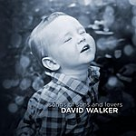 David Walker Songs Of Sons And Lovers