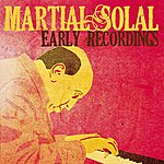 Martial Solal Martial Solal, Early Recordings