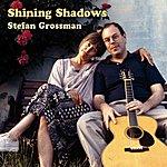 Stefan Grossman Shining Shadow