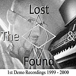 The Lost & Found 1st Demo Recordings (1999 - 2000) - Ep