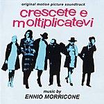 Ennio Morricone Crescete E Moltiplicatevi (Increase And Multiply)