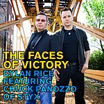 Dylan Rice The Faces Of Victory (Feat. Chuck Panozzo Of Styx)