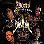 Bone Thugs-N-Harmony The Art Of War: World War 2