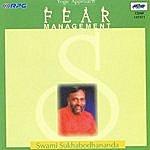Swami Sukhabodhananda Fear Management-Swamysukhbodan