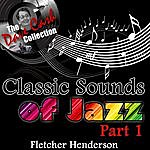 Fletcher Henderson Classic Sounds Of Jazz Part 1 - [The Dave Cash Collection]