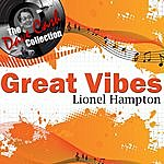 Lionel Hampton Great Vibes - [The Dave Cash Collection]