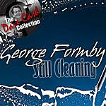 George Formby Still Cleaning - [The Dave Cash Collection]