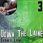 Frankie Laine Down The Laine 3 - [The Dave Cash Collection]