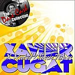 Xavier Cugat X Rated Classic Tunes- [The Dave Cash Collection]