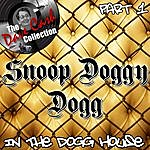 Snoop Dogg In The Dogg House Part 1 - [The Dave Cash Collection]