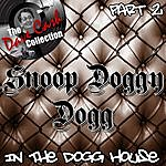 Snoop Dogg In The Dogg House Part 2 - [The Dave Cash Collection]