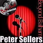 Peter Sellers Beyond Balham - [The Dave Cash Collection]