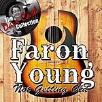 Faron Young Not Getting Old - [The Dave Cash Collection]