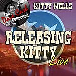 Kitty Wells Releasing Kitty Live - [The Dave Cash Collection]
