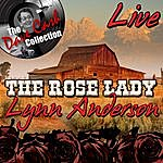 Lynn Anderson The Rose Lady Live - [The Dave Cash Collection]