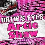 Artie Shaw Artie's Eyes - [The Dave Cash Collection]