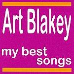 Art Blakey My Best Songs - Art Blakey