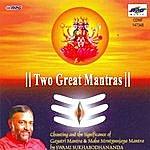 Swami Sukhabodhananda Two Great Mantras By Swami Sukhabodhananda