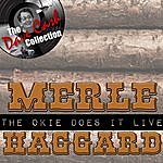 Merle Haggard The Okie Does It Live - [The Dave Cash Collection]