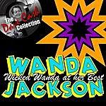 Wanda Jackson Wicked Wanda At Her Best - [The Dave Cash Collection]