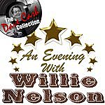 Willie Nelson An Evening With Willie - [The Dave Cash Collection]
