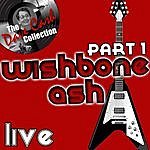 Wishbone Ash Wishbone Ash Live Part 1 - [The Dave Cash Collection]