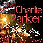 Charlie Parker Charlie Is My Darling Part 1 - [The Dave Cash Collection]