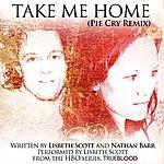 Lisbeth Scott Take Me Home - Remix