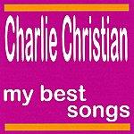 Charlie Christian My Best Songs - Charlie Christian