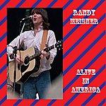 Randy Meisner Alive In America