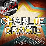 Charlie Gracie Charlie Rocks - [The Dave Cash Collection]