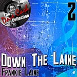 Frankie Laine Down The Laine 2 - [The Dave Cash Collection]