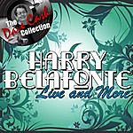 Harry Belafonte Live And More - [The Dave Cash Collection]