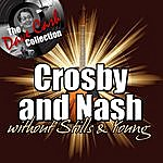 Crosby & Nash Crosby & Nash Without Stills & Young - [The Dave Cash Collection]