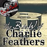 Charlie Feathers The B To W Of Charlie Feathers - [The Dave Cash Collection]