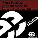 Factor Landing Mode Ep