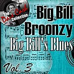 Big Bill Broonzy Big Bill's Blues Vol. 3 - [The Dave Cash Collection]