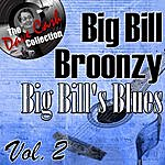 Big Bill Broonzy Big Bill's Blues Vol. 2 - [The Dave Cash Collection]