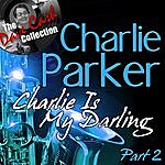 Charlie Parker Charlie Is My Darling Part 2 - [The Dave Cash Collection]