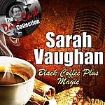 Sarah Vaughan Black Coffee Plus Magic - [The Dave Cash Collection]
