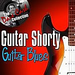 Guitar Shorty Guitar Blues - [The Dave Cash Collection]