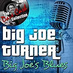 Big Joe Turner Big Joe's Blues - [The Dave Cash Collection]