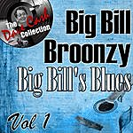 Big Bill Broonzy Big Bill's Blues Vol. 1 - [The Dave Cash Collection]