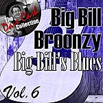 Big Bill Broonzy Big Bill's Blues Vol. 6 - [The Dave Cash Collection]